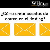 crear cuentas de correo en el Hosting