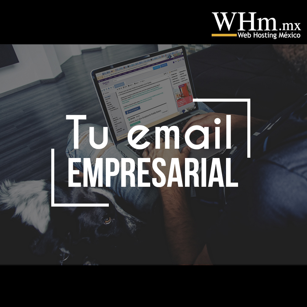 Sácale provecho a tu email empresarial