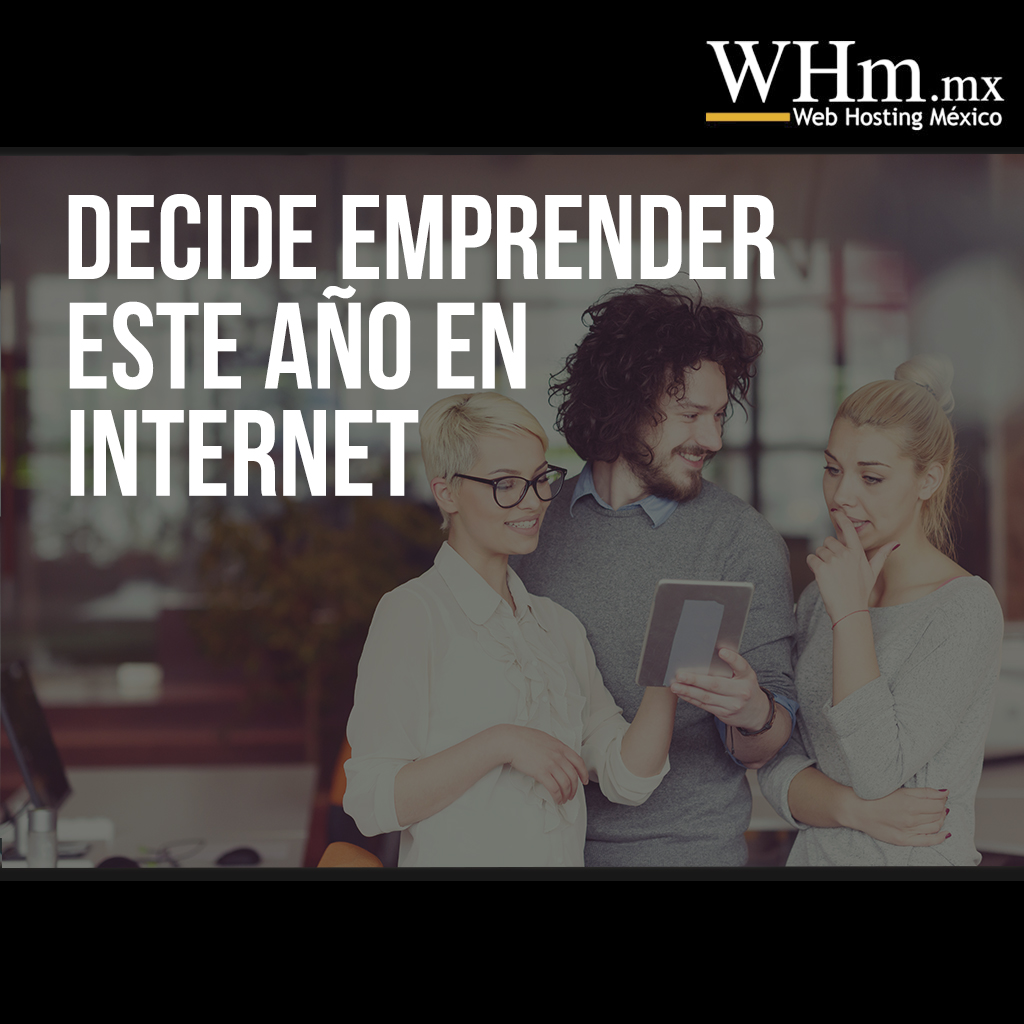 Decide emprender este año en Internet
